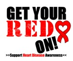 Heart Disease Get Your Red On Shirts & Gifts