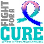 Thyroid Cancer Fight For A Cure Shirts