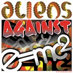 Aliens Against E=mc2