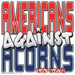 Americans Against Acorns [APPAREL]