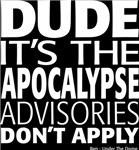 Dude it's the apocalypse - dark