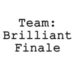 Team Brilliant Finale