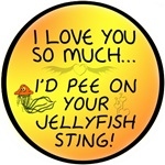 I'd Pee on Your Jellyfish Sting