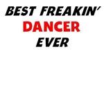 Best Freakin' Dancer Ever