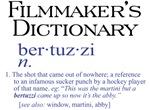 Filmmaker's Dictionary: bertuzzi