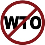 Say NO to the WTO