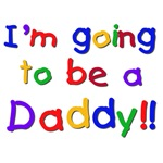 I'm Going to be a Daddy Tshirts and Gifts