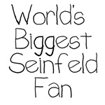 World's Biggest Seinfeld Fan T-shirts and Gifts