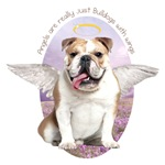 Angels are Bulldogs with wings.