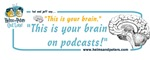 Your Brain on Podcasts