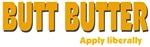 BUTT BUTTER - apply liberally