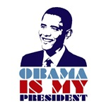 OBAMA IS MY PRESIDENT INAUGURATION