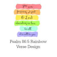 Psalm 86:5 Rainbow Verse Design