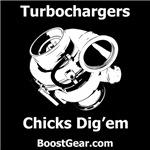 Turbochargers - Chicks Dig'em