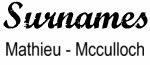 Vintage Surname - Mathieu - Mcculloch