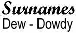 Vintage Surname - Dew - Dowdy