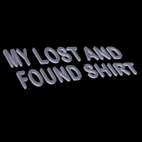 My Lost and Found Shirt