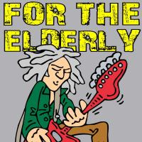FOR THE ELDERLY