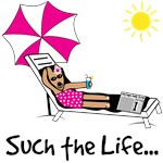 Such The Life...