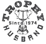 Trophy Husband Since 1974