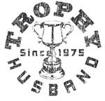 Trophy Husband Since 1975