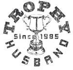 Trophy Husband Since 1985