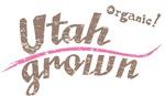 Organic! Utah Grown!