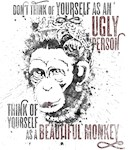 You are a Beautiful Monkey