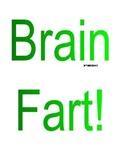 Brain Fart! green