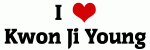 I Love Kwon Ji Young