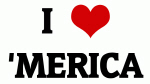 I Love 'MERICA