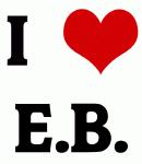 I Love E.B.