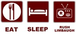 Eat Sleep Rush Limbaugh