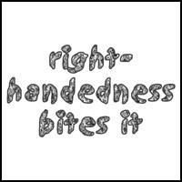 RIGHT-HANDEDNESS BITES IT LEFTY T-SHIRTS AND GIFTS