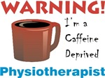 Caffeine Deprived Physiotherapist