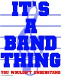 It's a Band Thing