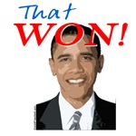 Obama That Won! T-shirts and Victory Apparel