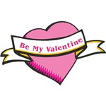 Be My Valentine T-shirts, Jewelry and Gifts