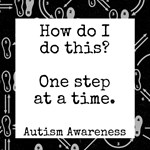 Autism Parenting: One Step at a Time - Black