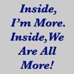 Inside, I'm More
