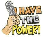 I Have the Power! Funny T-Shirts