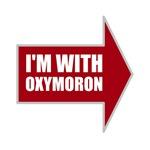 I'm With Oxymoron