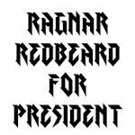 Ragnar Redbeard For President
