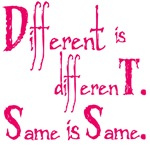 Different is different.  Same is same.