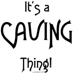 It's a Caving Thing!