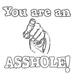 You Are An Assh*le