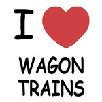 I heart wagon trains