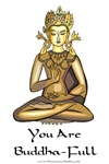 You Are Buddha-Full Shop
