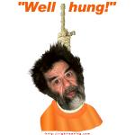 """""""Well Hung"""" Saddam"""