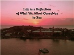Life is a Reflection